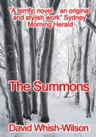 The Summons ebook by David Whish-Wilson
