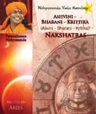 Nithyananda Vedic Astrology: Moon in Aries eBook by Paramahamsa Nithyananda