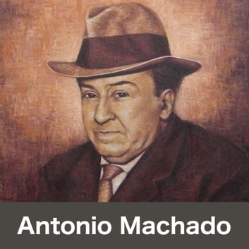 Antonio Machado audiobook by Cristina Cardoso