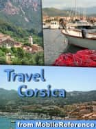 Travel Corsica, France ebook by MobileReference