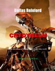 Crydynelm ebook by Dallas Releford