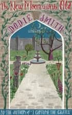 The New Moon With the Old eBook by Dodie Smith