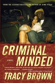 Criminal Minded - A Novel ebook by Tracy Brown