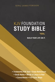 Foundation Study Bible, KJV ebook by Thomas Nelson