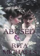 Abused ebook by Rita Michaels