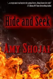 Hide and Seek ebook by Amy Shojai