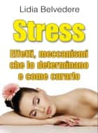 Stress ebook by Lidia Belvedere
