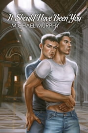It Should Have Been You ebook by Michael Murphy