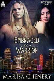 Embraced by a Warrior ebook by Marisa Chenery