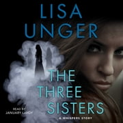 The Three Sisters - The Hollows - Short Story audiobook by Lisa Unger