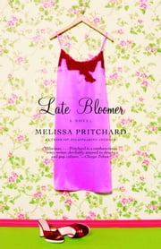 Late Bloomer ebook by Melissa Pritchard