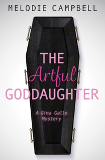 The Artful Goddaughter ebook by Melodie Campbell