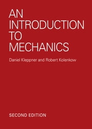 An Introduction to Mechanics ebook by Daniel Kleppner,Robert Kolenkow