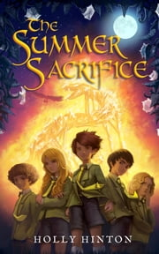 The Summer Sacrifice ebook by Holly Hinton