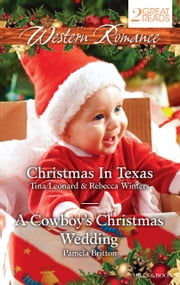 Western Romance Duo/Christmas Baby Blessings/The Christmas Rescue/A Cowboy's Christmas Wedding ebook by Tina Leonard, Rebecca Winters, Pamela Britton
