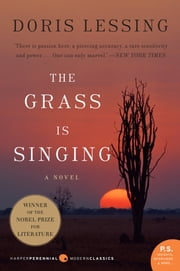 Grass Is Singing - A Novel ebook by Doris Lessing