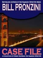 Case File ebook by Bill Pronzini