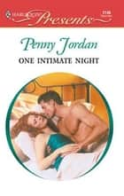 One Intimate Night ebook by Penny Jordan