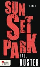 Sunset Park ebook by Paul Auster, Werner Schmitz