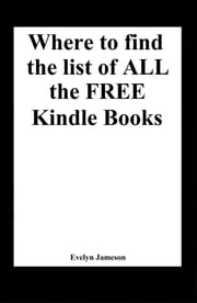 Where to find the list of all the free Kindle books ebook by Evelyn Jameson