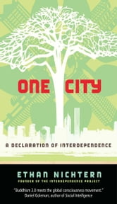 One City - A Declaration of Interdependence ebook by Ethan Nichtern