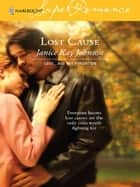 Lost Cause ebook by Janice Kay Johnson