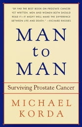 Man to Man - Surviving Prostate Cancer ebook by Michael Korda