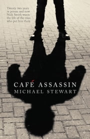 CAFÉ ASSASSIN ebook by Michael Stewart