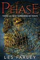 Phase ebook by Les Farley