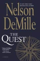 The Quest - A Novel ebook by Nelson DeMille