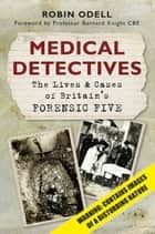 Medical Detectives ebook by Robin Odell