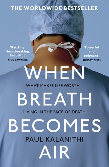 When Breath Becomes Air ebook by Paul Kalanithi