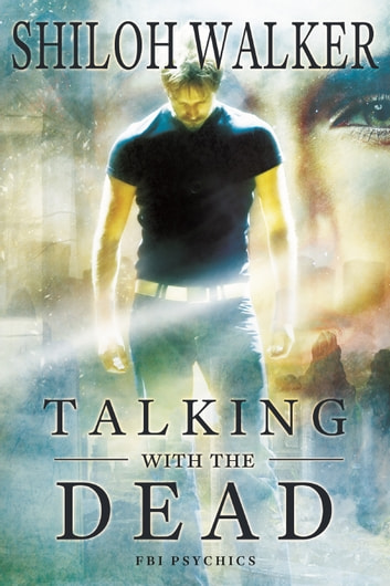 Talking With the Dead - Prequel ebook by Shiloh Walker