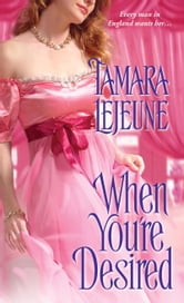 When You're Desired ebook by Tamara Lejeune