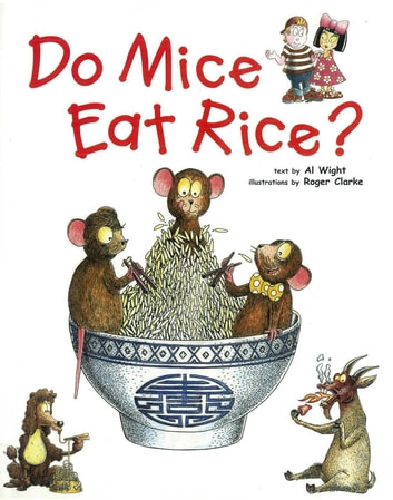 Do Mice Eat Rice? - Did you ever wonder why we eat what we do? ebook by Al Wight
