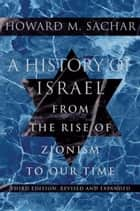 A History of Israel ebook by Howard M. Sachar