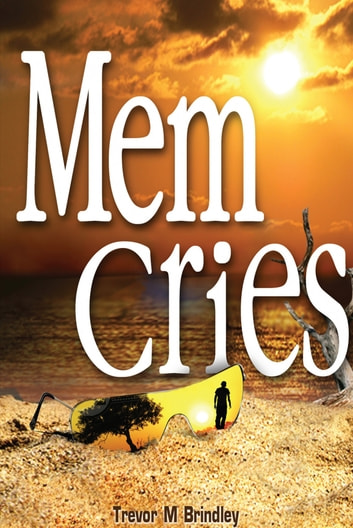 Mem Cries ebook by Trevor M Brindley