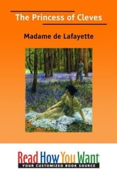 The Princess Of Cleves ebook by de Lafayette Madame