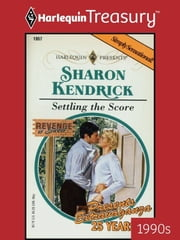 Settling the Score ebook by Sharon Kendrick