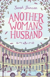 Another Woman's Husband ebook by Sarah Duncan