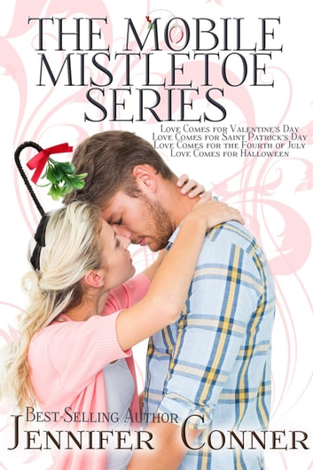 The Mobile Mistletoe Series (Books 1-4) ebook by Jennifer Conner