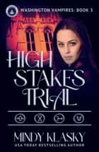 High Stakes Trial ebook by
