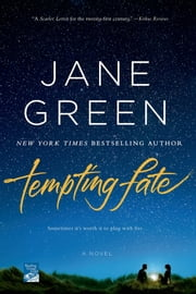 Tempting Fate - A Novel ebook by Jane Green
