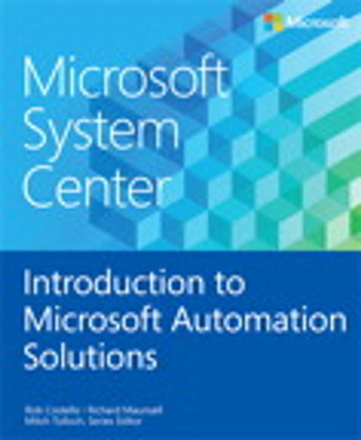 Microsoft System Center Introduction to Microsoft Automation