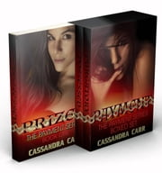 The Payment Series Boxed Set: Prized, Possessed, Purgatory ebook by Cassandra Carr