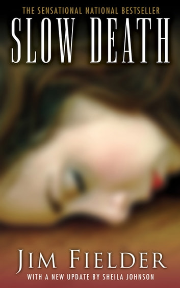 Slow Death ebook by Jim Fielder