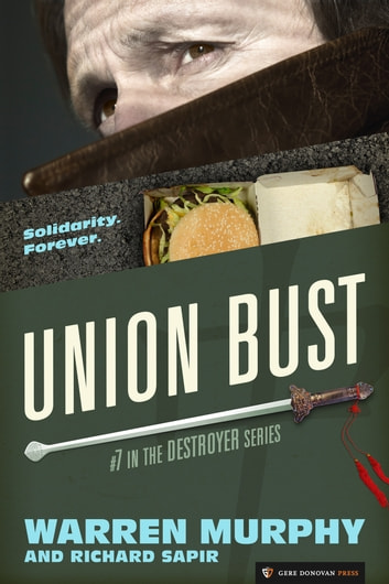 Union Bust - The Destroyer #7 ebook by Warren Murphy,Richard Sapir