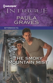 The Smoky Mountain Mist ebook by Paula Graves