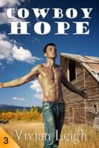 Cowboy Hope ebook by Vivian Leigh