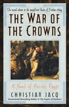 War of the Crowns - A Novel of Ancient Egypt ebook by Christian Jacq